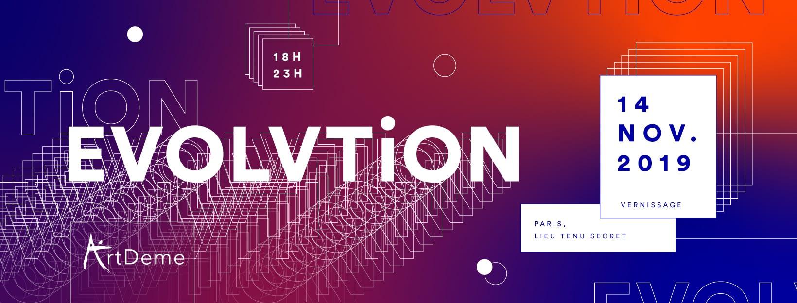 EVOLVTION - Vernissage ArtDeme